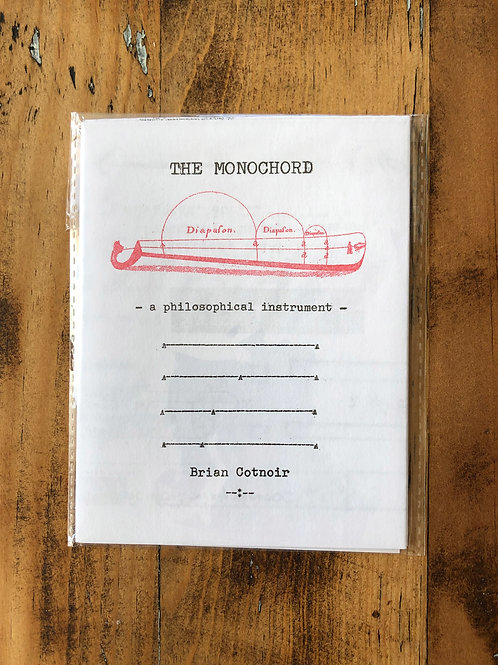 The Monochord: A Philosophical Instrument [Risograph]