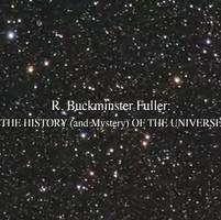 Buckminster Fuller History (& Mystery) of the Universe.mov