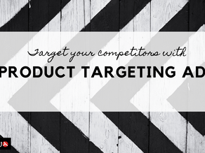 Target Your Competitors with Product Targeting Ads