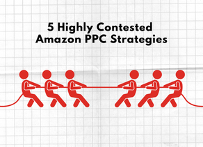 5 Highly Contested Amazon PPC Strategies [Updated]