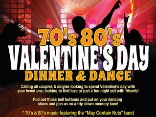 70's & 80's VALENTINE'S DAY DINNER & DANCE