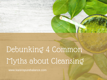 The Truth about Cleansing - 4 Biggest Myths Debunked