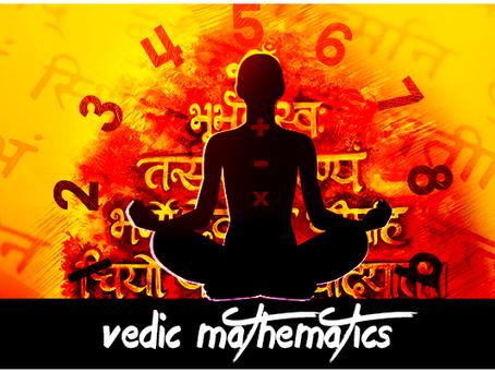 What is Vedic Mathematics?
