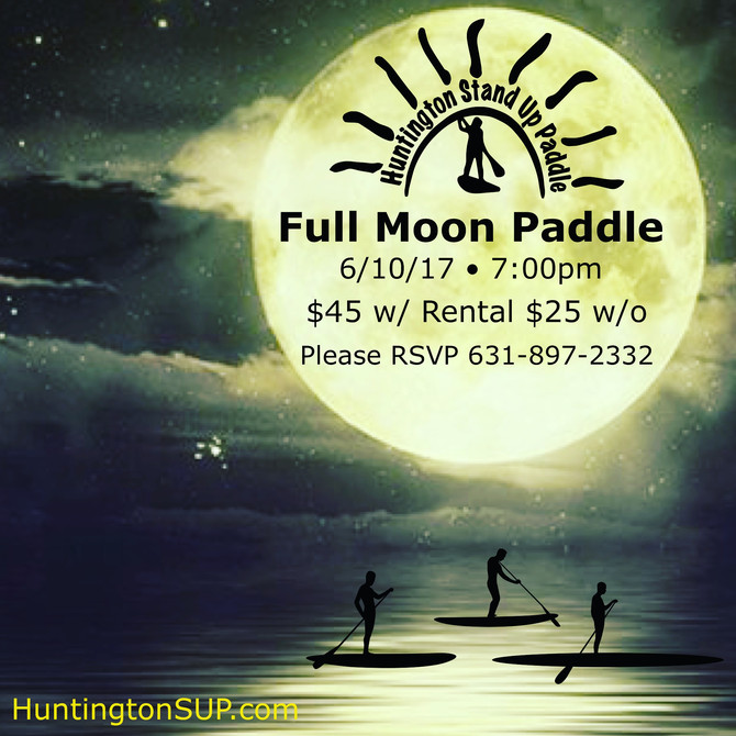 Sunset/Full Moon Paddle June 10th!