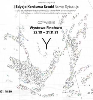 I Ogólnopolski Konkurs Sztuki Nowe Sytuacje - OŻYWIENIE
