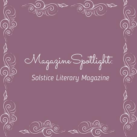 Magazine Spotlight: Solstice Literary Magazine