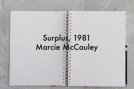 Surplus, 1981 by Marcie McCauley