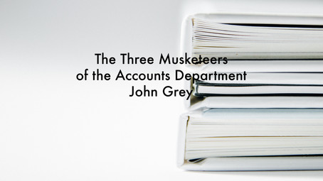 The Three Musketeers of the Accounts Department by John Grey