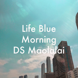 life blue morning.jpg