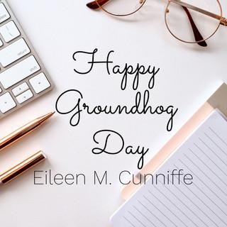happy groundhog day.jpg