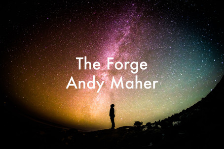 The Forge by Andy Maher