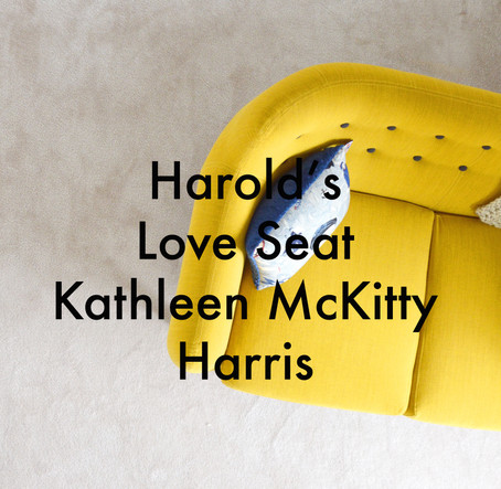 Harold's Love Seat by Kathleen McKitty Harris