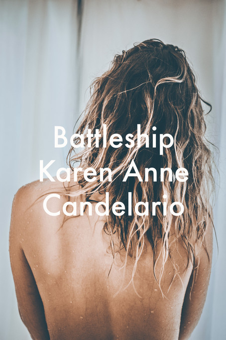 Battleship by Karen Anne Candelario