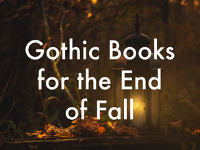 Modern Gothic Reads for the End of Fall