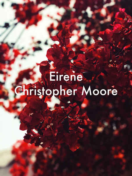 Eirene by Christopher Moore