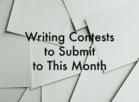 Writing Contests to Submit to this Month