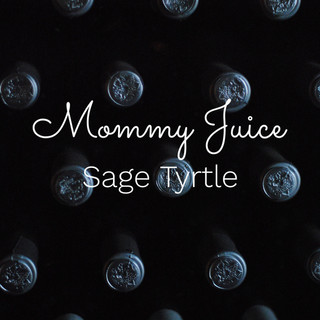 mommy juice.jpg