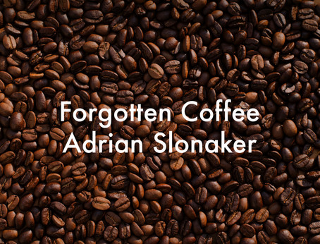 Forgotten Coffee by Adrian Slonaker