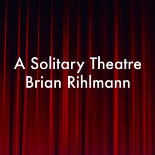 a solitary theatre.jpg