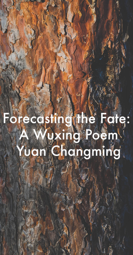 Forecasting the Fate: A Wuxing Poem by Yuan Changming