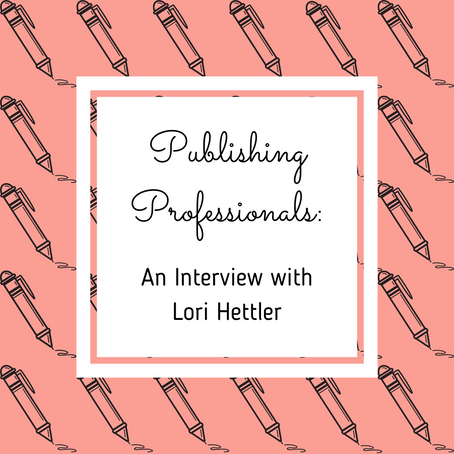 Publishing Professionals: An Interview with Lori Hettler