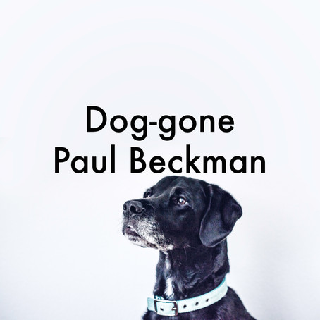 Dog-gone by Paul Beckman