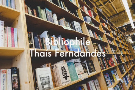 Bibliophile by Thaís Fernandes