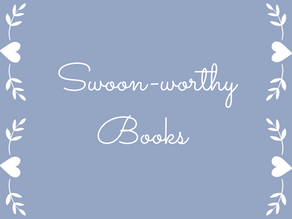 Swoon-worthy Books