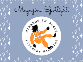 Magazine Spotlight: Wizards in Space Literary Magazine