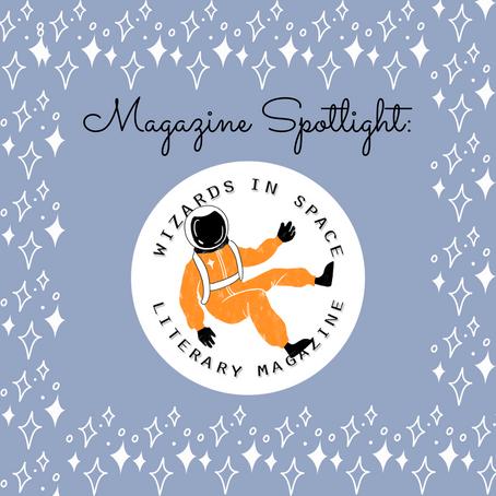 Magazine Spotlight: Wizards in Space Literary Magazine