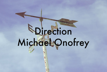 Direction by Michael Onofrey