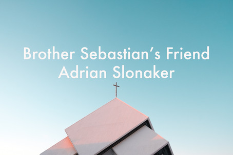 Brother Sebastian's Friend by Adrian Slonaker