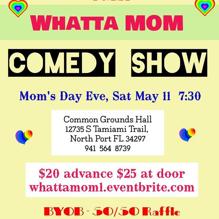 Whatta Mom Comedy Show