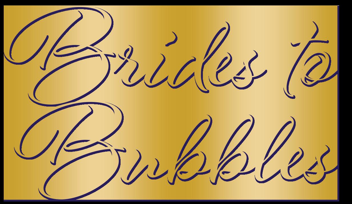 Brides to Bubbles
