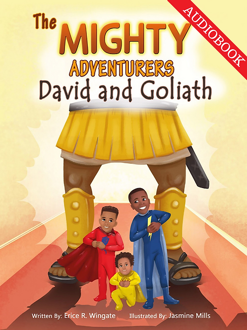 The Mighty Adventurers: David and Goliath (AUDIOBOOK)