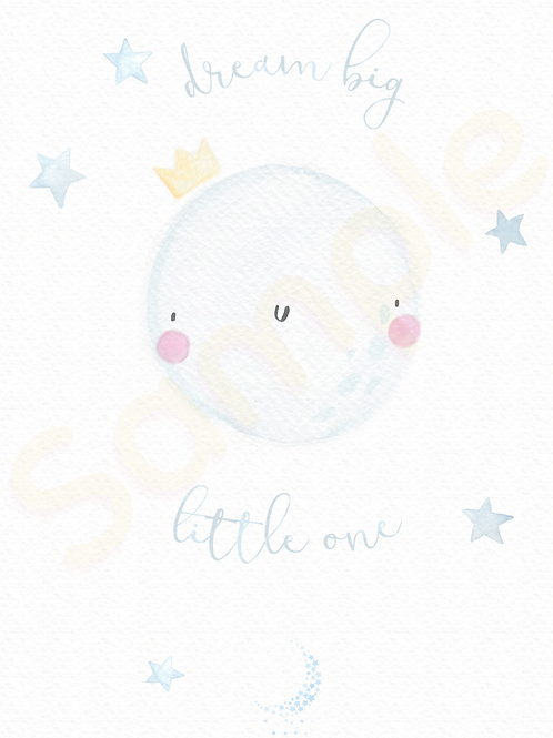 Downloadable Dream Big Little One Nursery Print