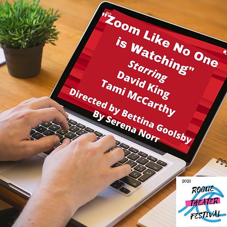 Zoom Like No One is Watching Starring Da