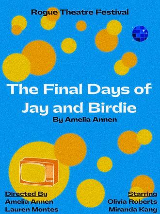 The Final Days of Jay & Birdie (2).jpeg