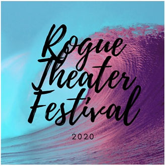 Rogue%20Theater%20Festival_edited.jpg