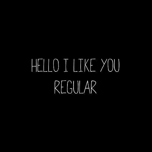 Hello I Like You Regular Font - 1 User