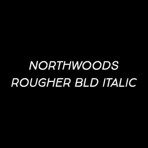 Northwoods Rougher Bold Italic Font - 1 User