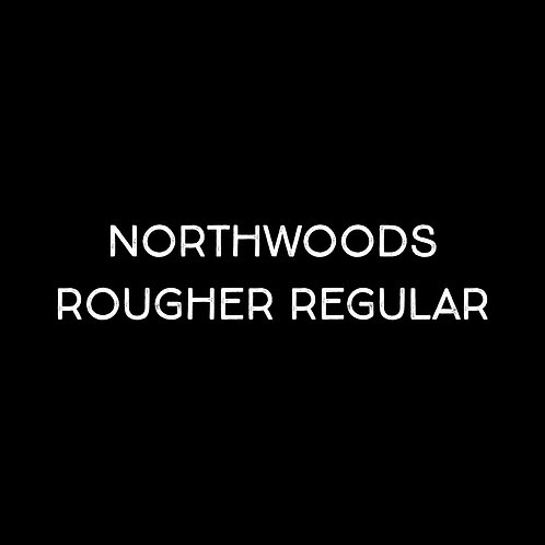 Northwoods Rougher Regular Font - 1 User