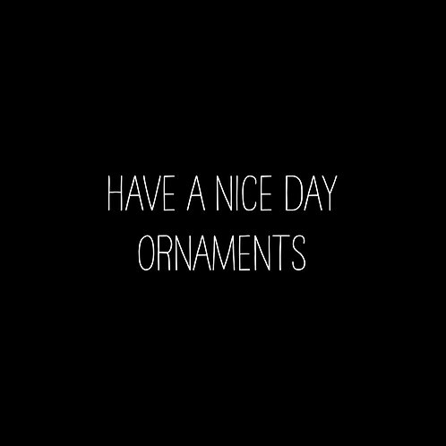 Have A Nice Day Ornaments Font & Vector Art - 1 User