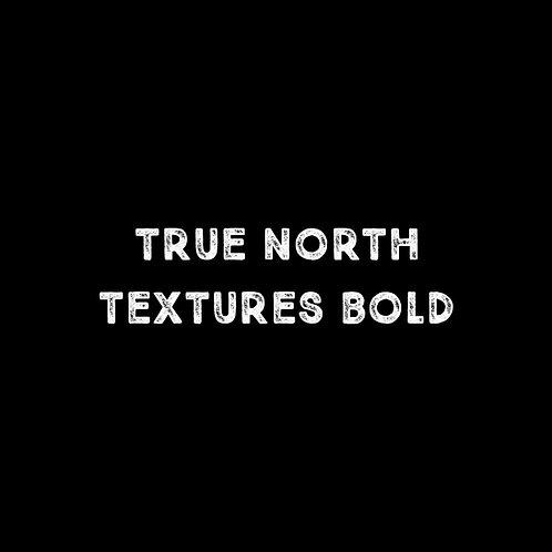 True North Textures Bold Font - 1 User