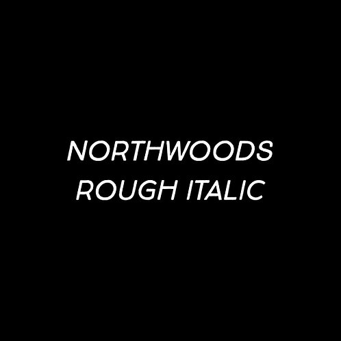 Northwoods Rough Italic Font - 1 User