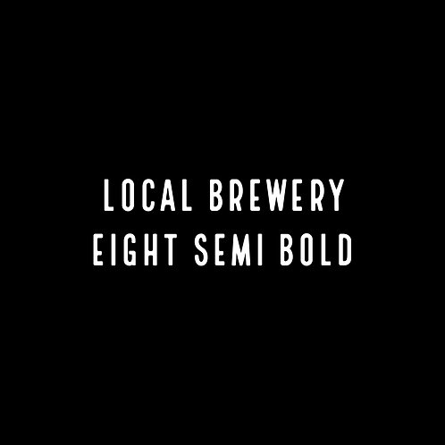 Local Brewery Eight Semi Bold Font - 1 User