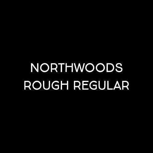 Northwoods Rough Regular Font - 1 User