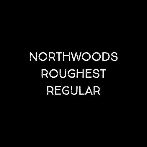 Northwoods Roughest Font - 1 User