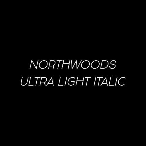 Northwoods Ultra Light Italic Font - 1 User