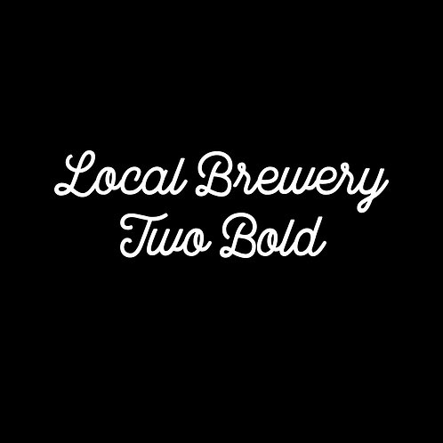 LOCAL BREWERY | TWO BOLD FONT